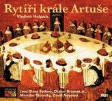 Rytíři krále Artuše - CDmp3 (Čtou: Dana Syslová, Otakar Brousek st., Miroslav Táborský, David Novotný)