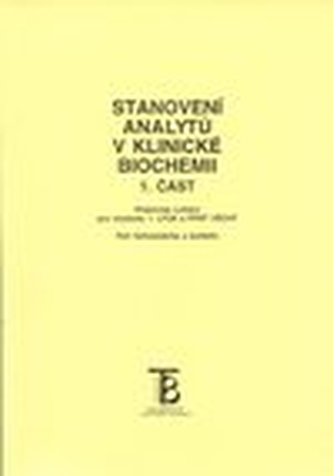 Stanovení analytů v klinické biochemii - 1. část