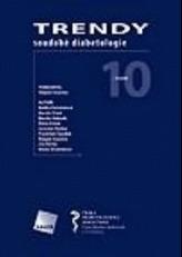 Trendy soudobé diabetologie. Svazek 10