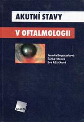 Akutní stavy v oftalmologii