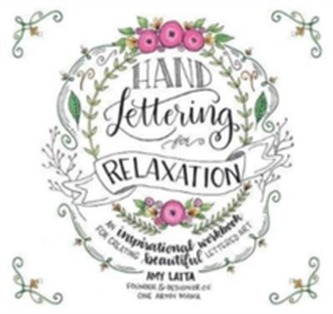 Hand Lettering for Relaxation - Latta, Amy