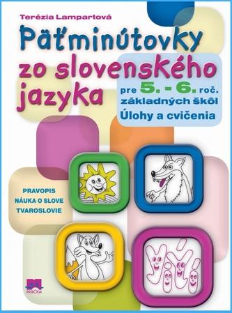 Päťminútovky zo slovenského jazyka pre 5.- 6.ročník základných škôl
