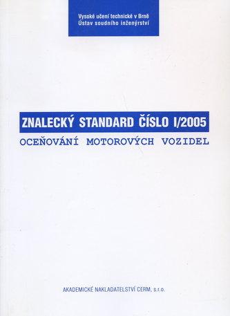 Znalecký standard č. I/2005