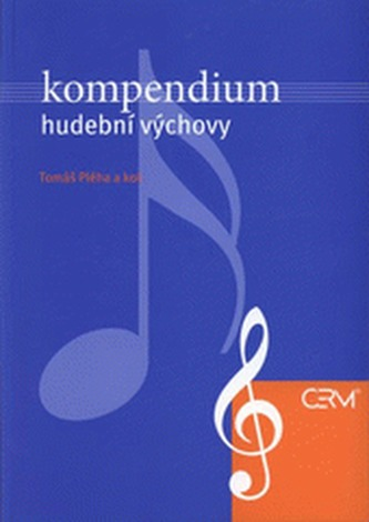 Kompendium hudební výchovy