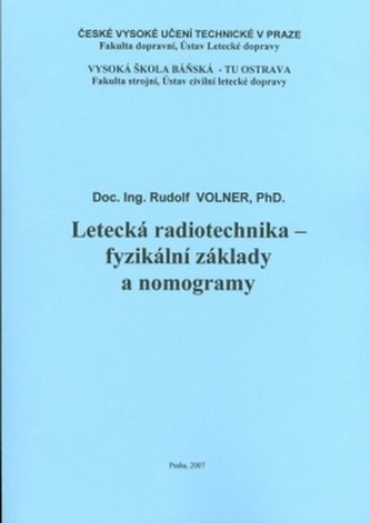 Letecká radiotechnika - fyzikální základy a nomogramy