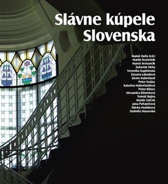 Slávne kúpele Slovenska - Matúš Dulla