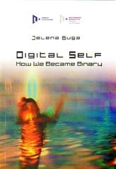Digital Self: How We Became Binary