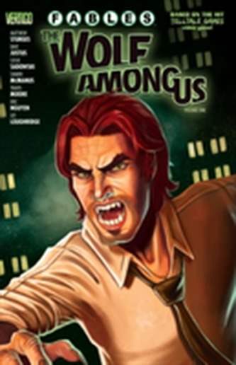 Fables The Wolf Among Us Vol. 1 - Sturges, Matthew
