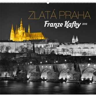 Kalendář nástěnný 2016 - Zlatá Praha Franze Kafky - Jakub Kasl,  48 x 46 cm