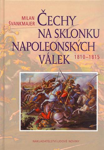 Čechy na sklonku napoleonských válek
