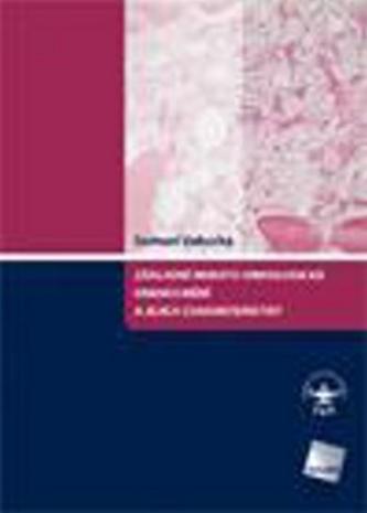 Základní hemato-onkologická onemocnění a jejich charakteristiky - Samuel Vokurka