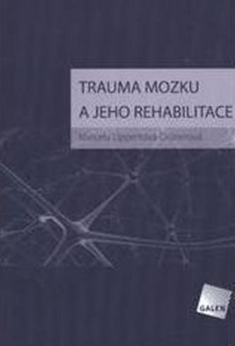 Trauma mozku a jeho rehabilitace