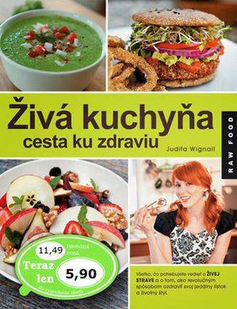 Živá kuchyňa, cesta ku zdraviu