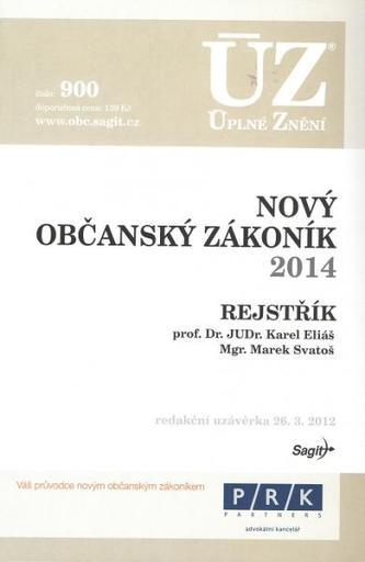 ÚZ č.900 Nový občanský zákoník, podle stavu k 1.1.2014