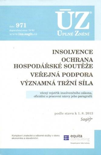 ÚZ č.971 Insolvence, Ochrana hospodářské soutěže