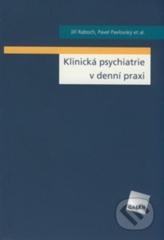 Klinická psychiatrie v denní praxi
