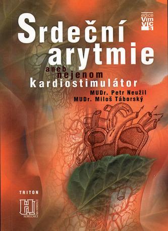 Srdeční arytmie aneb nejenom kardiostimulátor