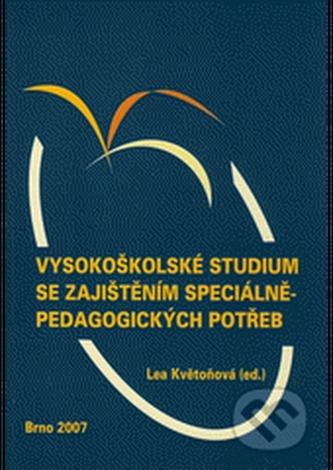Vysokoškolské studium se zajištěním speciálněpedagogických potřeb