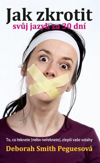 Jak zkrotit svůj jazyk za 30 dní