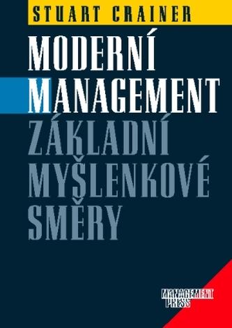 Moderní management: Základní myšlenkové směry