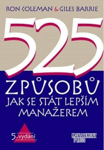 525 Zpusobu jak se stát lepším manažérem