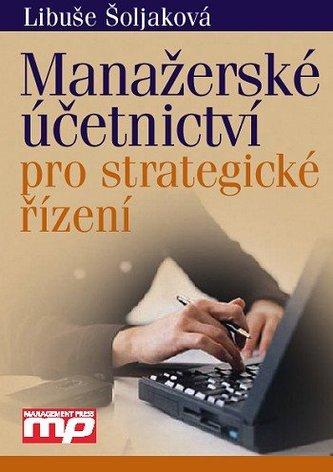Manažerské účetnictví pro strategické řízení