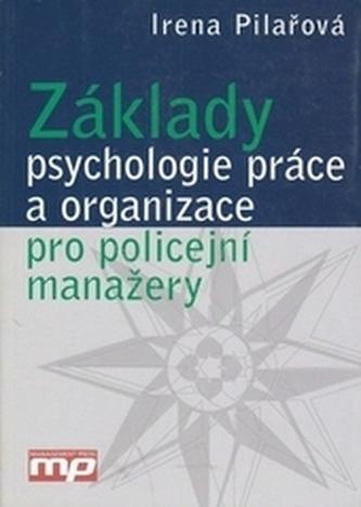 Základy psychologie práce a organizace pro policejní manažery