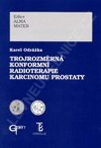 Trojrozměrná konformní radioterapie karcinomu prostaty