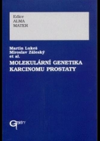 Molekulární genetika karcinomu prostaty - Martin Lukeš