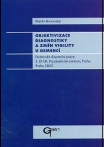 Objektivizace diagnostiky a změn vigility u demencí
