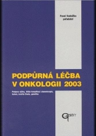 Podpůrná léčba v onkologii 2003