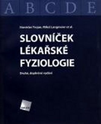 Slovníček lékařské fyziologie - Stanislav Trojan