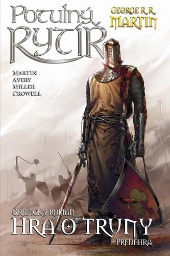 Potulný rytíř - Hra o trůny - George R. R. Martin