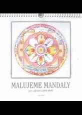 Malujeme mandaly pro zdraví i duši