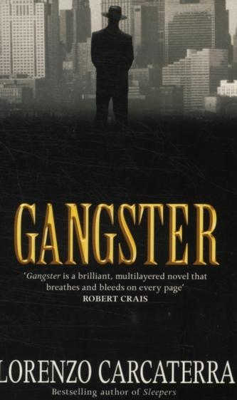 Gangster - Lorenzo Carcaterra