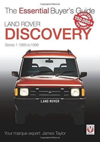 Land Rover Discovery Series 1 1989 to 1998 - James Taylor