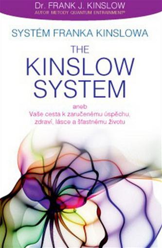 Systém Franka Kinslowa: The Kinslow System