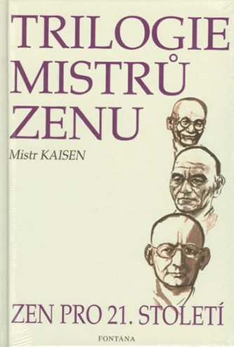 Trilogie mistrů zenu