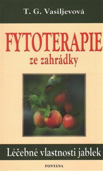 Fytoterapie ze záhradky Léčebné vlastnosti jablek
