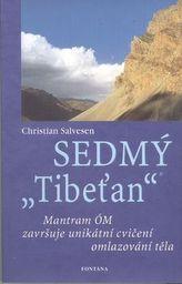 Sedmý Tibeťan - Jakzdokonalovat hlasaúspěšně sním zacházet