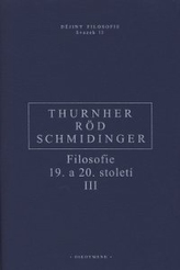 Filosofie 19. a 20. století III