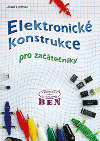 Elektronické konstrukce pro začátečníky