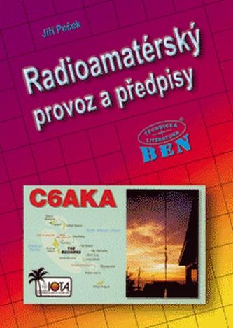 Radioamatérský provoz a předpisy
