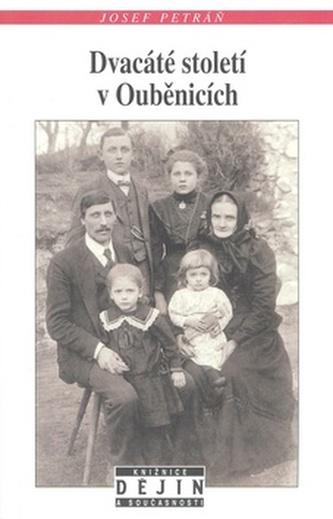 Dvacáté století v Ouběnicích