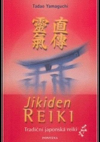 Jikiden reiki -Tradiční japonská reiki
