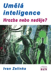 Umělá inteligence hrozba nebo naděje?