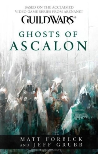 Guild Wars - Ghosts of Ascalon - Matt Forbeck