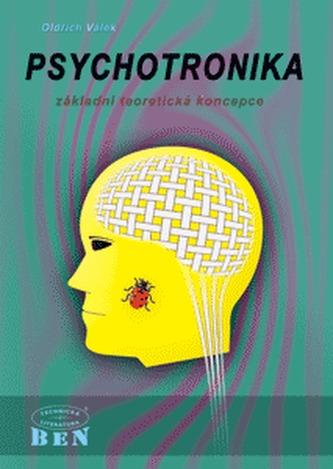 Psychotronika - základní teoretická koncepce