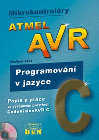 Atmel AVR programování v jazyce C