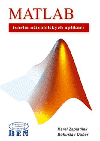 MATLAB - tvorba uživatelských aplikací - Karel Zaplatílek